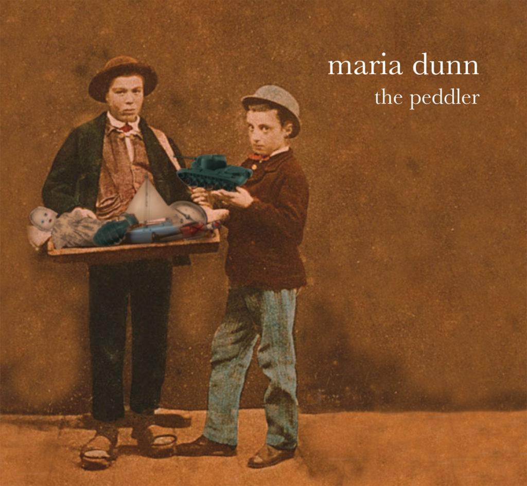 Maria Dunn The Peddler album