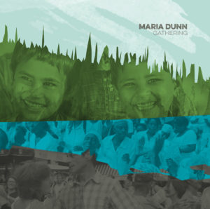 Maria Dunn Gathering album